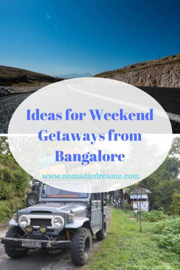 Ideal Weekend Getaways From Bangalore: Places to visit in 2 days If you are looking for some places to visit near Bangalore (or Bengaluru if you insist) over the next long weekend that comes up, this post is for you! Here is a list of just 5 of the popular weekend getaways from Bangalore, as recommended by travel bloggers.