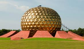 Tourist places to visit in Pondicherry - Auroville
