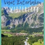 Why You Should Visit Interlaken, Switzerland