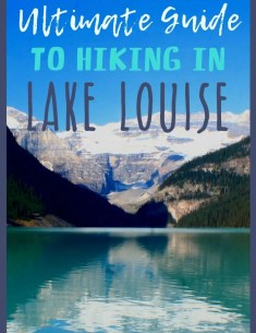Hiking Lake Louise Banff National Park Lake Agnes Teahouse Plain of Six Glaciers Teahouse Devils Thumb