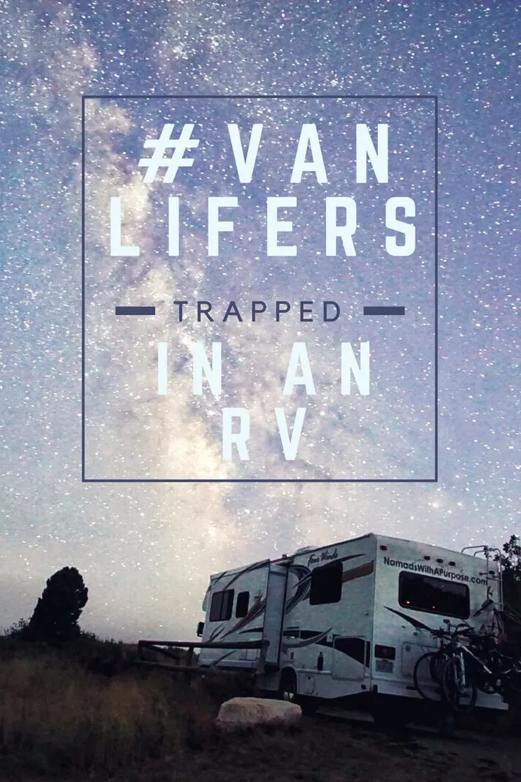 #VanLifers Trapped in an RV PIN