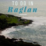 7 things to do in raglan