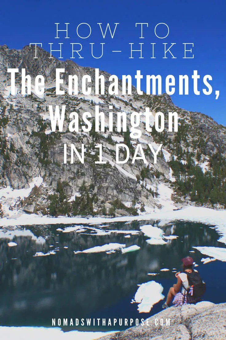 how to thru hike the enchantments in one day