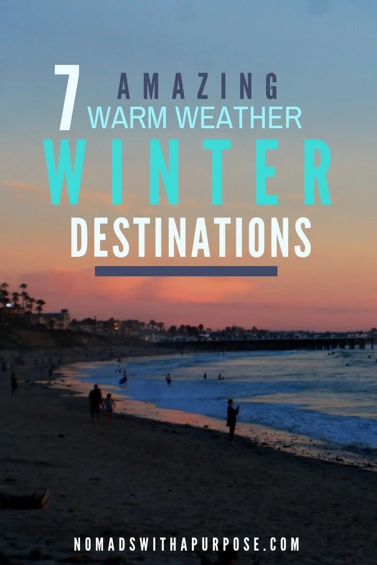adventurous warm weather winter destinations for when you're sick of the snow