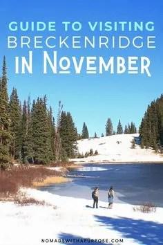 Guide to visiting breckenridge in november