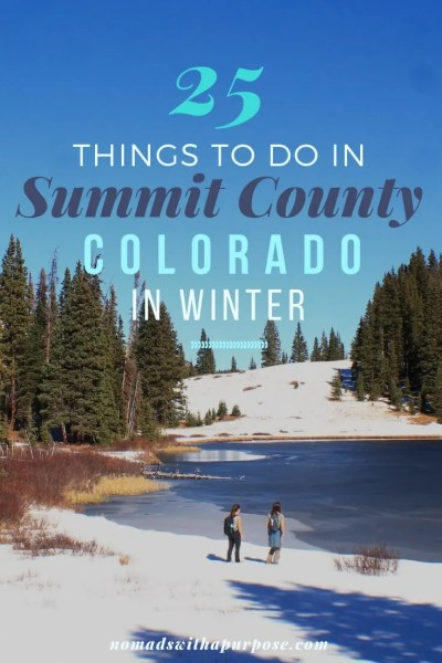 things to do in summit county in winter (Breckenridge to Silverthorne)