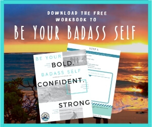 be your badass self mini workbook