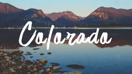 Adventure Travel Destinations: Colorado