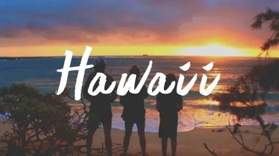 Adventure Travel Destinations: Hawaii