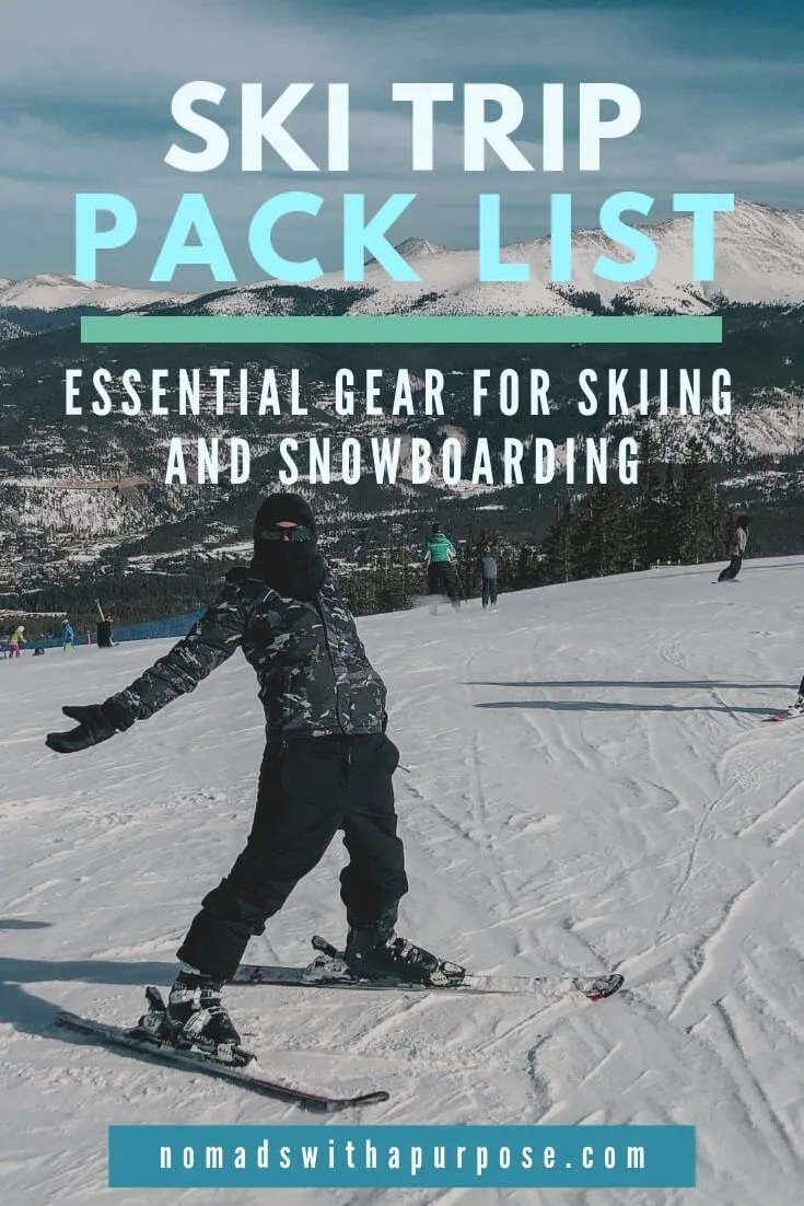 Ski Trip Pack List: Essential Gear for Skiing or Snowboarding