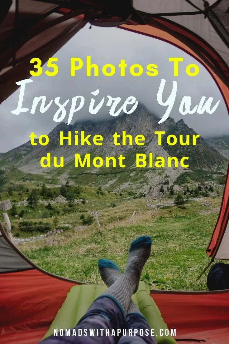 photos to inspire the Tour du Mont Blanc