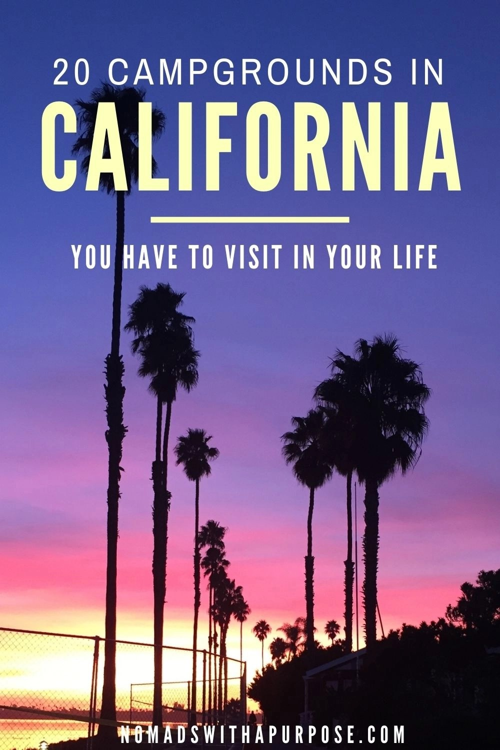 20 Campgrounds In California You Have To Visit In Your Life