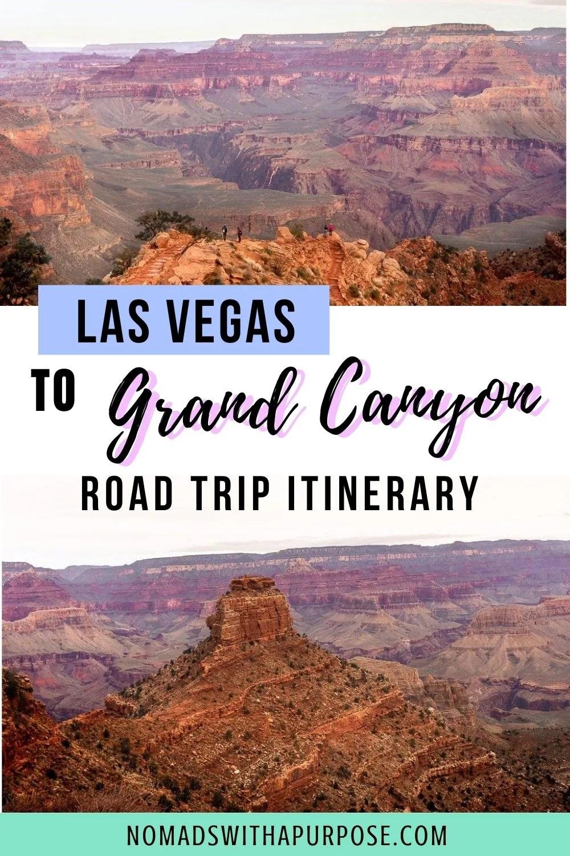 Las Vegas To Grand Canyon Road Trip Itinerary