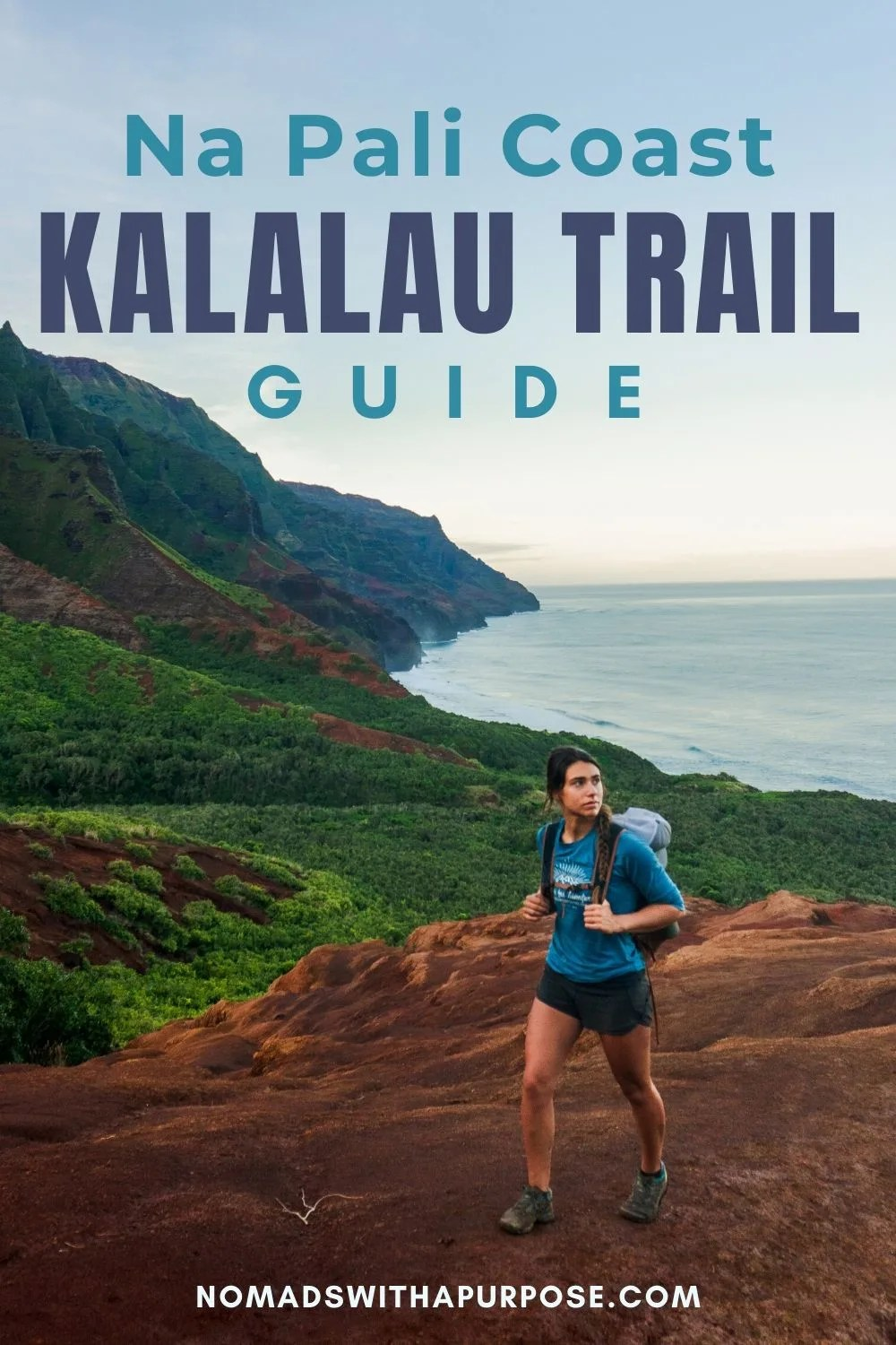 kalalau trail: Hiking the Na Pali Coast