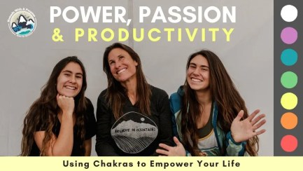 Power, Passion, and Productivity: Using Chakras to Empower Your Life
