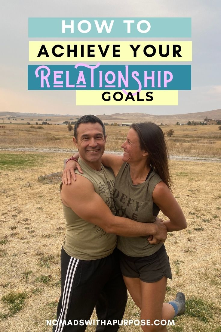 How to achieve your relationship goals