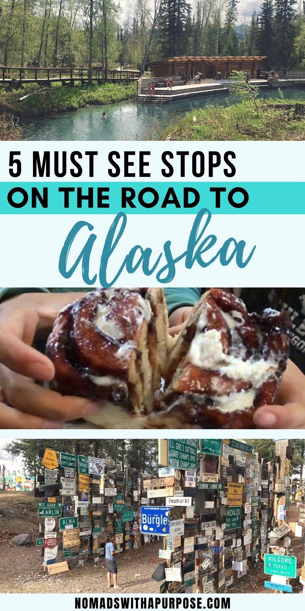 Must See Stops on Alaska Highway Pin