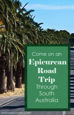 Pin-Come on an epicurean South Australia Road Trip