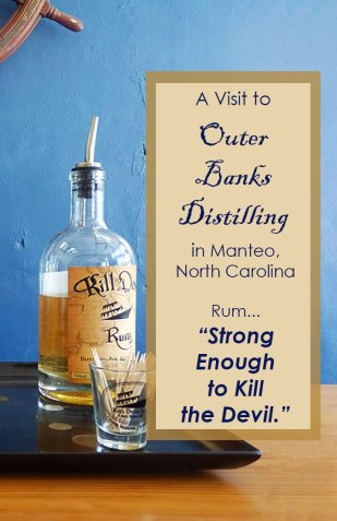 A visit to Outer Banks  Distilling in Manteo, North Carolina