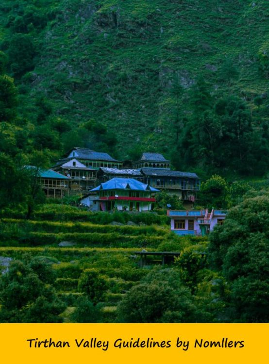 Tirthan Valley Guidelines