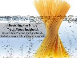 Brittle Spaghetti Becomes Ductile as it Boils in Water