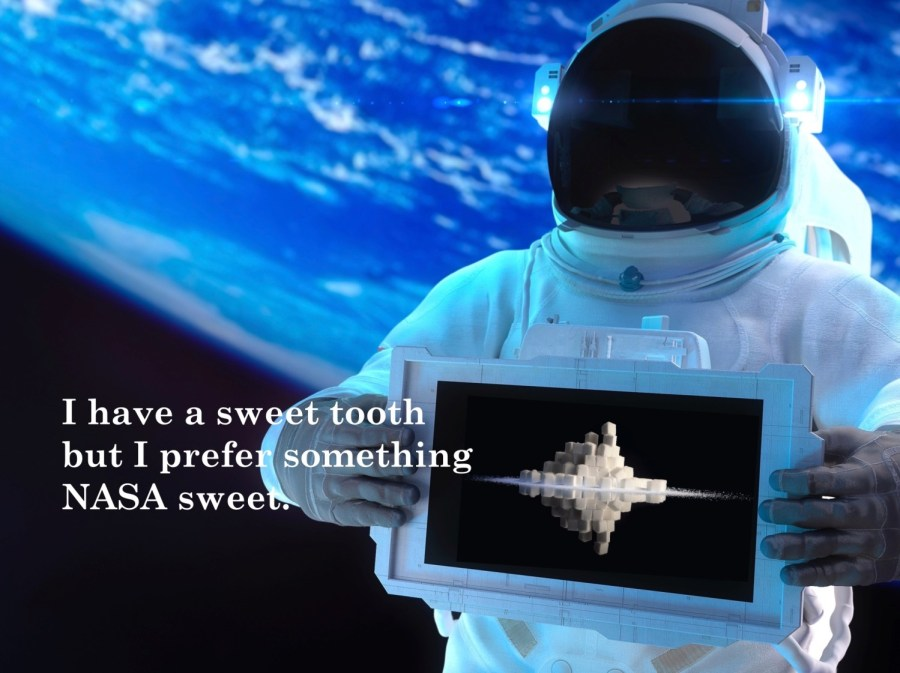 NASA's experiments using enantiomers to deduce life on Mars led to the the development of sweeteners
