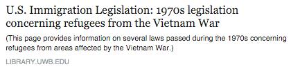 U.S. Immigration Legislation: 1970s legislation concerning refugees from the Vietnam War