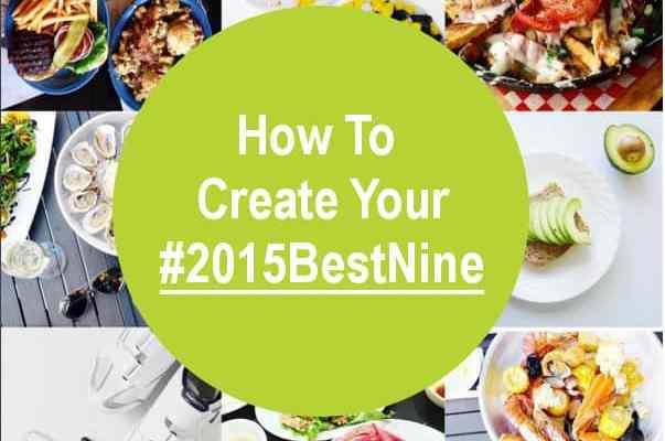 How To Create Your #2015BestNine On Instagram