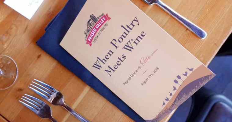 "Fraser Valley Specialty Poultry ""When Poultry Meets Wine"" Pop-up Dinner at Edible Canada"