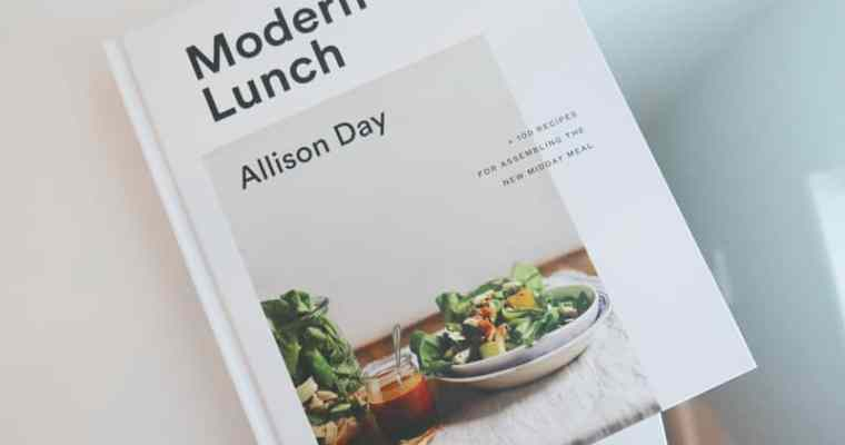 MODERN LUNCH BY ALLISON DAY | COOKBOOK REVIEW