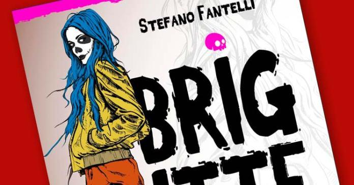Brigitte - Stefano Fantelli - Recensione