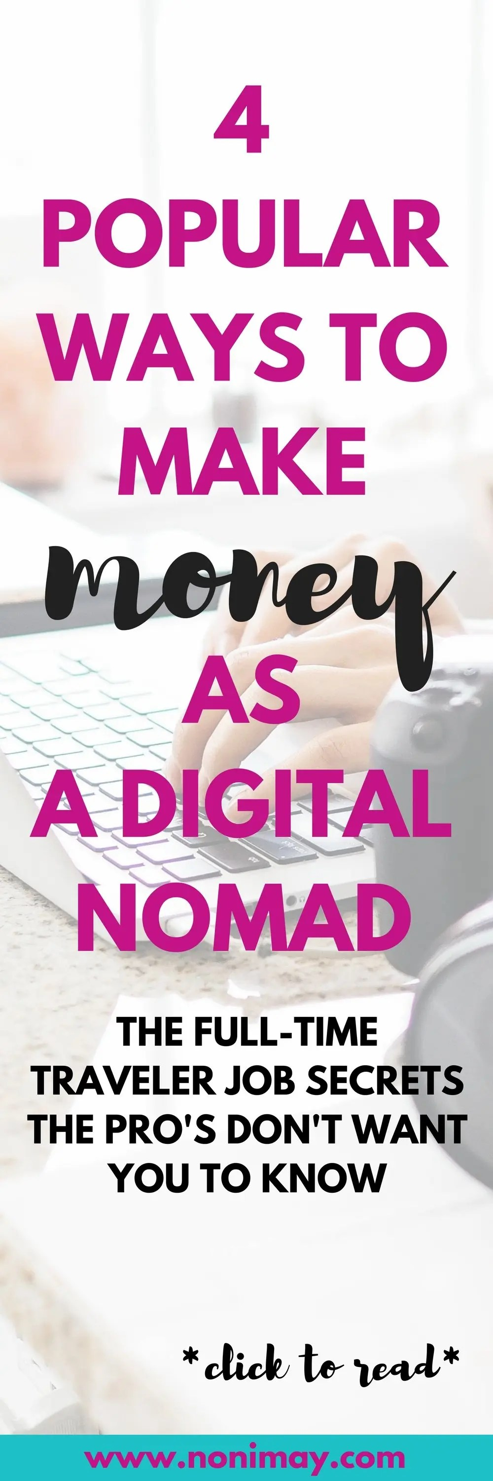 4 Popular ways to make money as a digital nomad in 2018