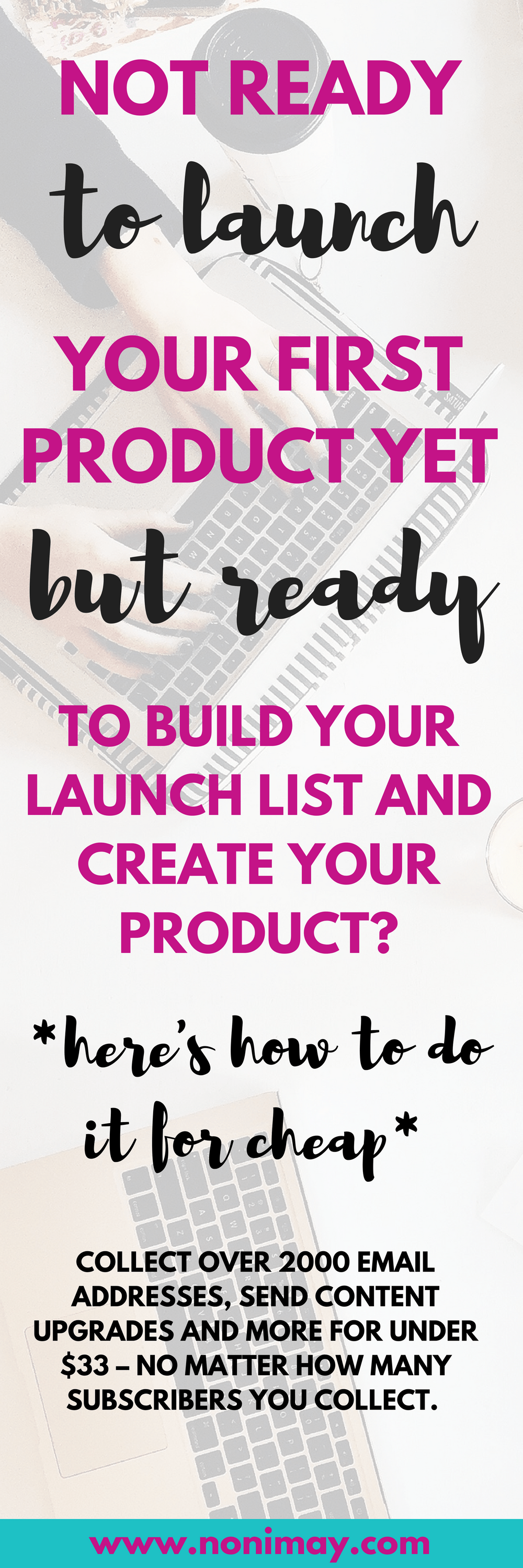 Not ready to launch your first product yet but ready to build your email list