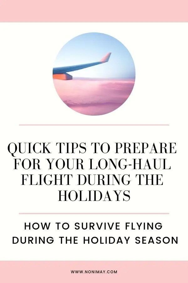 Quick tips to prepare for your long-haul flight during the holidays