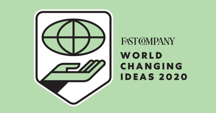 Fast Company World Changing Ideas 2020