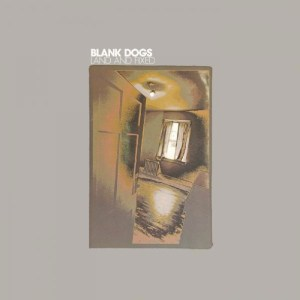 Blank-Dogs-Land-And-Fixed