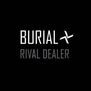 burial_rival_dealer