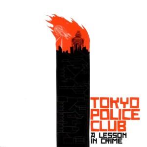 tokyo_police_club_a_lesson_in_crime
