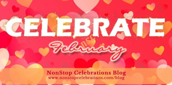 Things to celebrate in February