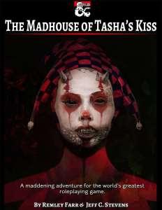 The Madhouse of Tasha's Kiss