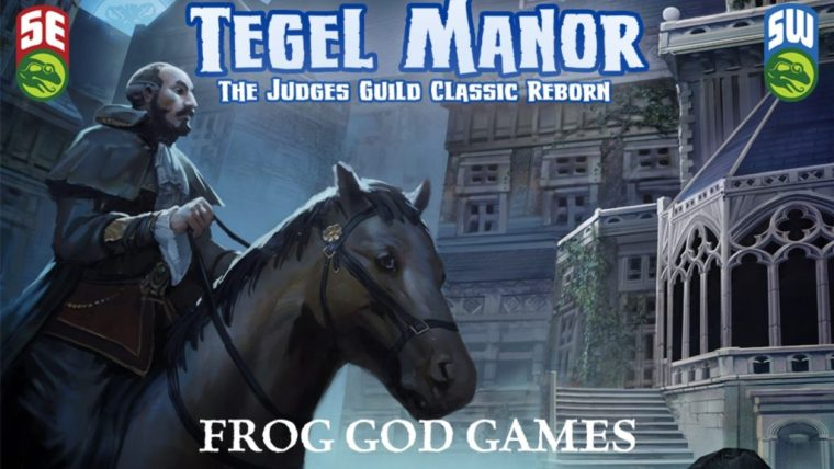 Tegel Manor Returns by Frog God Games