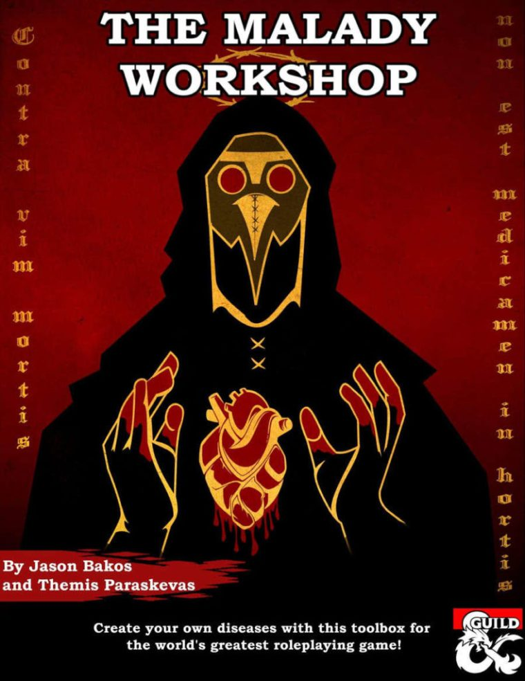The Malady Workshop