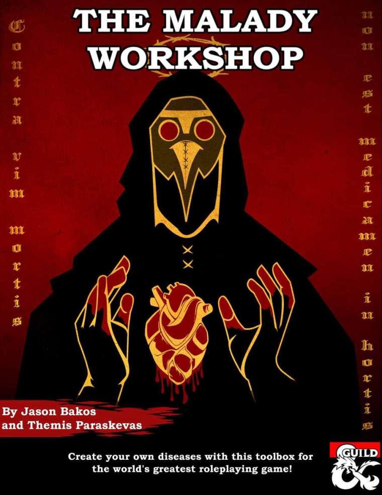 The Malady Workshop