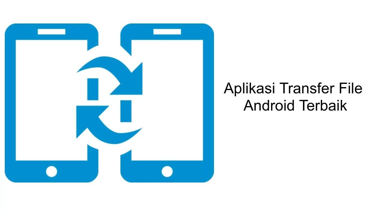 aplikasi transfer file android