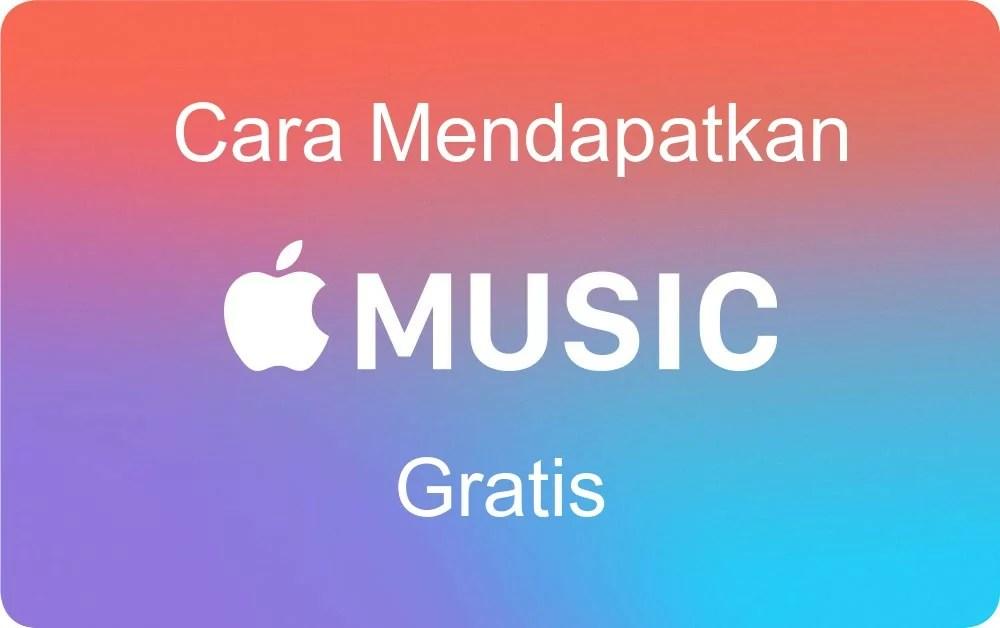 cara mendapatkan apple music gratis