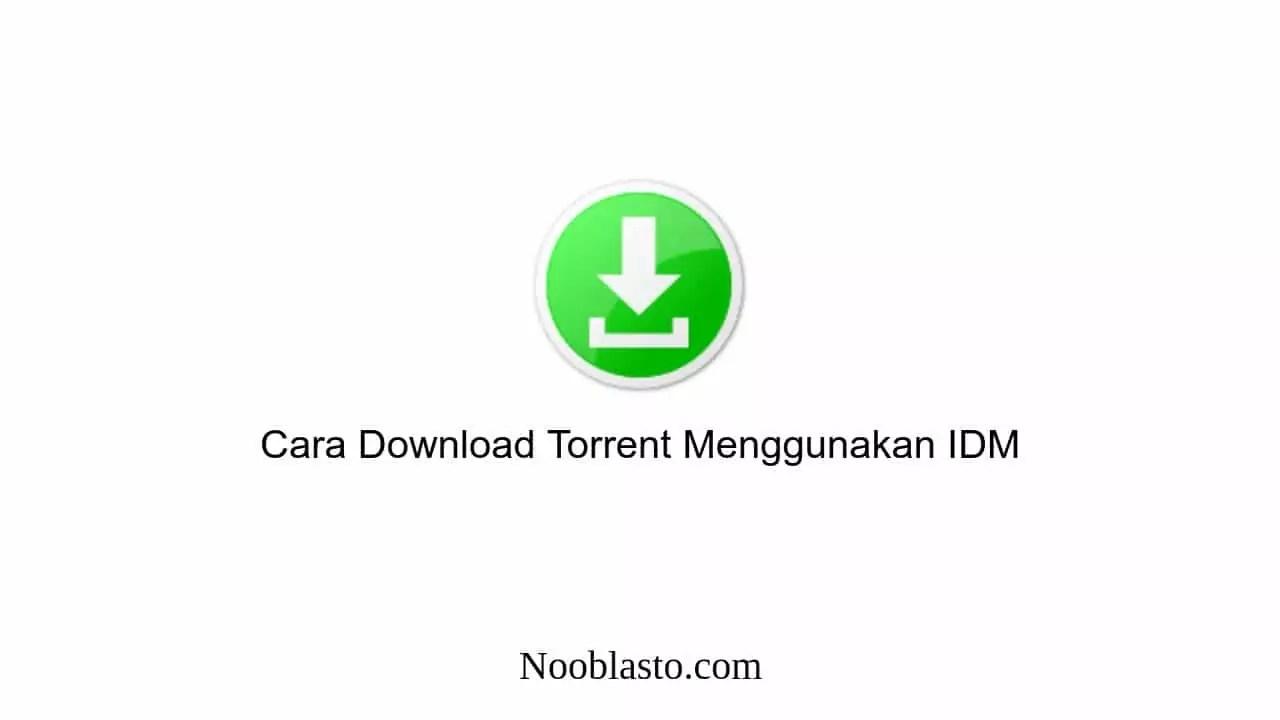 Beli produk utorrent pro torrent downloader berkualitas dengan harga murah dari berbagai pelapak di indonesia. 2 Cara Download File Torrent Dengan Idm Work 100
