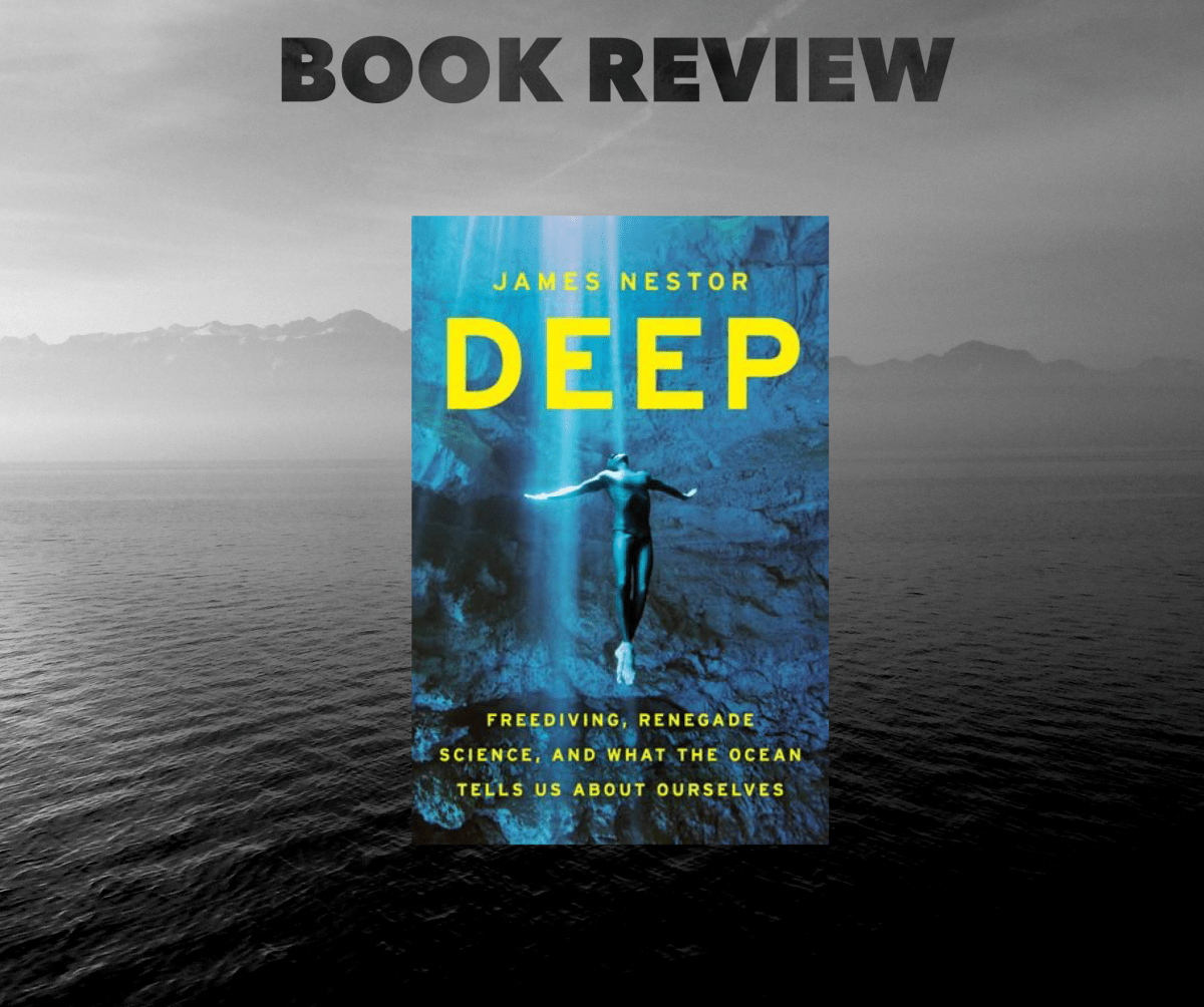 Deep James Nestor Book Review. Deep Book Review