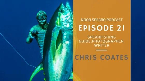 NSP:021 Chris Coates, Spearfishing Guide, Writer, Photographer & More