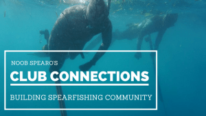 Spearfishing Club Connection. Noob Spearo