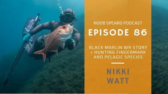 NSP:086 Nikki Watt Strayan Spearfisherwoman